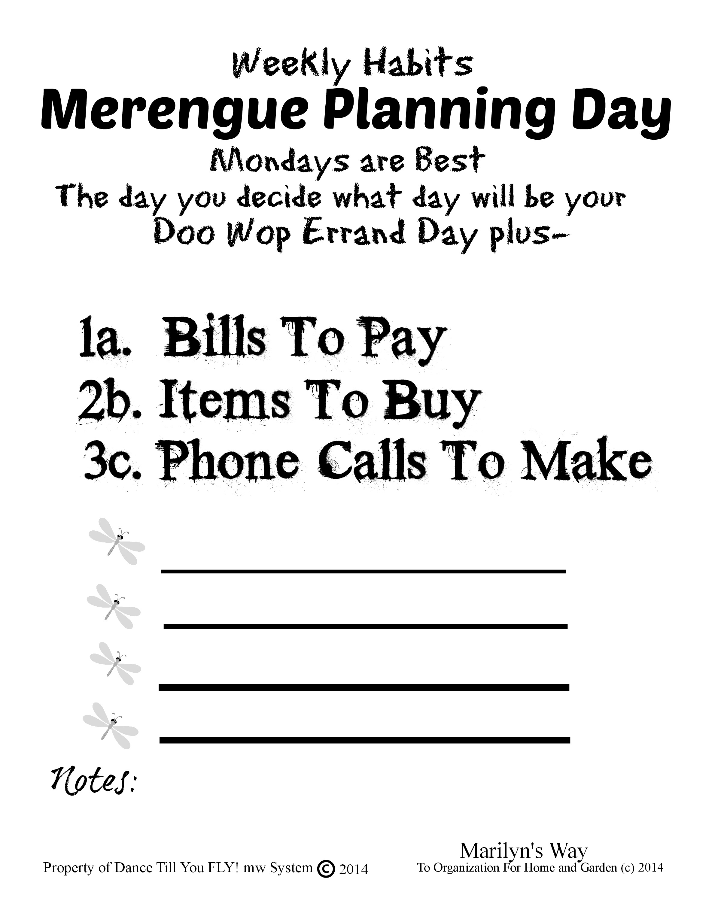 A form to help you plan your week.